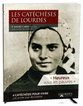 Les Catéchèses de Lourdes«...