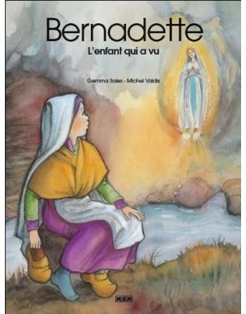 Bernadette l'enfant qui a vu