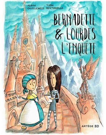 Bernadette &Lourdes l'enquête