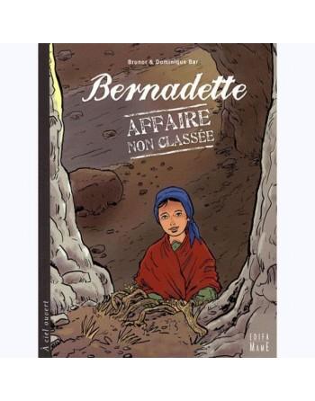 Bernadette Affaire non classée
